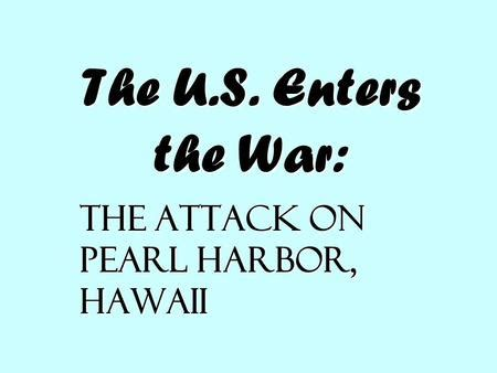 Attack on pearl harbor thesis